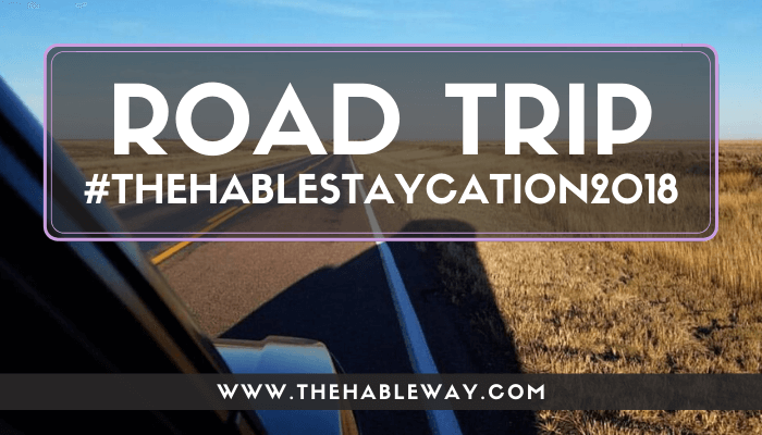 Staycation 2018 – The Hable Way