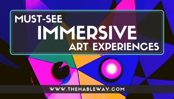 Remarkable Immersive Art To Experience This Year